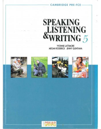 SPEAKING LISTENING AND WRITING 5