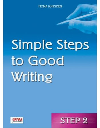SIMPLE STEPS TO GOOD WRITING STEP 2