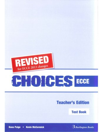 CHOICES ECCE TEST BOOK TEACHERS EDITION