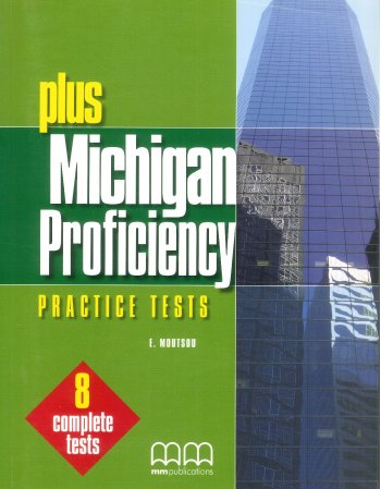 PLUS MICHIGAN PROFICIENCY PRACTICE TESTS