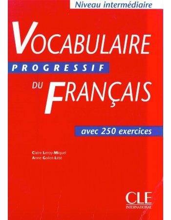 VOCABULAIRE DU FRANCAIS PROGRESSIF - NIVEAU INTERMEDIAIRE...