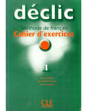 DECLIC 1 CAHIER D'EXERCICES