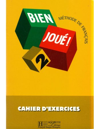 BIEN JOUE! 2 CAHIER D' EXERCICES
