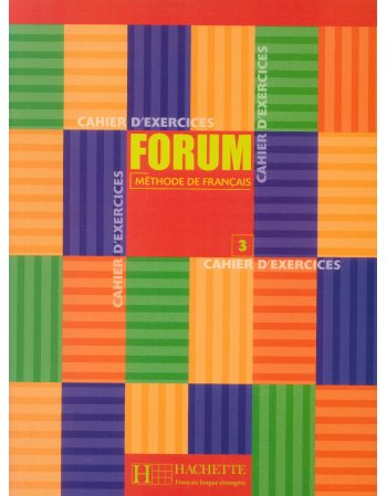FORUM 3 CAHIER D'EXERCICES