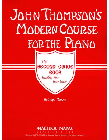 JOHN THOMPSON'S MODERN COURSE FOR THE PIANO: THE SECOND...
